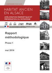 Habitat ancien en Alsace : Amélioration énergétique et préservation du patrimoine : Rapport méthodologique : Phase 1 et fiches de synthèse | LEJEUNE Alice
