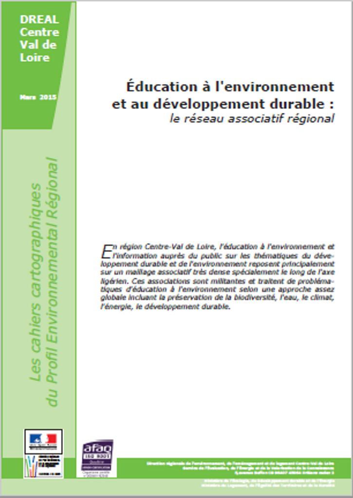 Education à l'environnement et au développement durable : le réseau associatif régional | DIRECTION REGIONALE DE L'ENVIRONNEMENT, DE L'AMENAGEMENT ET DU LOGEMENT CENTRE-VAL DE LOIRE
