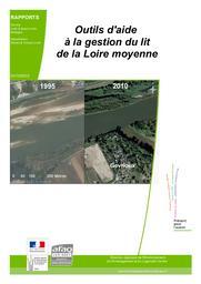 Outils d'aide à la gestion du lit de la Loire moyenne   BRAUD (Stéphane) - DREAL Centre-Val de Loire
