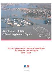 Plan de gestion des risques d'inondation du bassin Loire-Bretagne 2016-2021 (PGRI) | DIRECTION REGIONALE DE L'ENVIRONNEMENT, DE L'AMENAGEMENT ET DU LOGEMENT CENTRE-VAL DE LOIRE