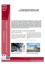L'économie circulaire : une nouvelle gestion des déchets | DIRECTION REGIONALE DE L'ENVIRONNEMENT, DE L'AMENAGEMENT ET DU LOGEMENT CENTRE-VAL DE LOIRE