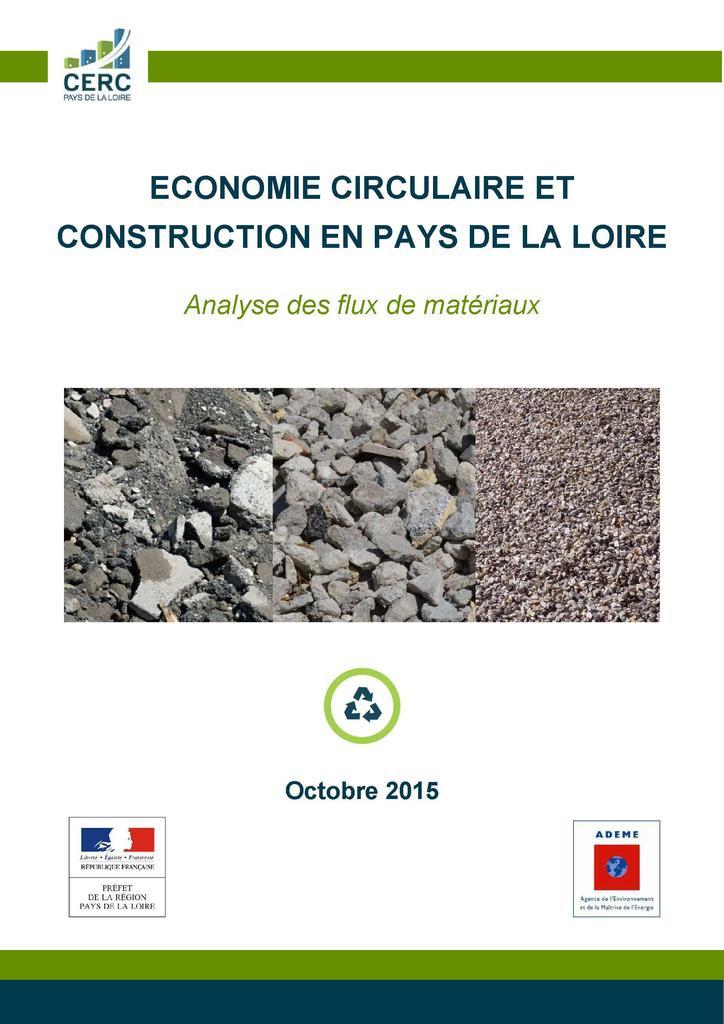 Économie circulaire et construction en Pays de la Loire. Analyse des flux de matériaux |