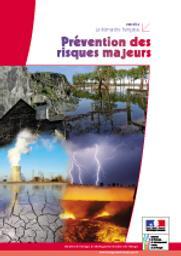La démarche française de prévention des risques majeurs : synthèse | MINISTERE DE L'ENVIRONNEMENT, DE L'ENERGIE ET DE LA MER. DGPR