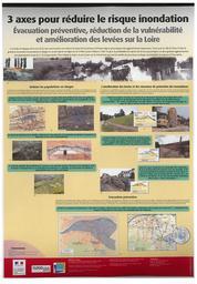 Trois axes pour réduire le risque inondation : évacuation préventive, réduction de la vulnérabilité et amélioration des levées sur la Loire   MAURIN (Jean) - DREAL Centre-Val de Loire