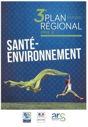 Plan régional santé environnement 3 (PRSE 3) 2017-2021 |