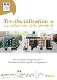 Territorialisation de la production de logements | MINISTERE DU LOGEMENT ET DE L'HABITAT DURABLE. DHUP