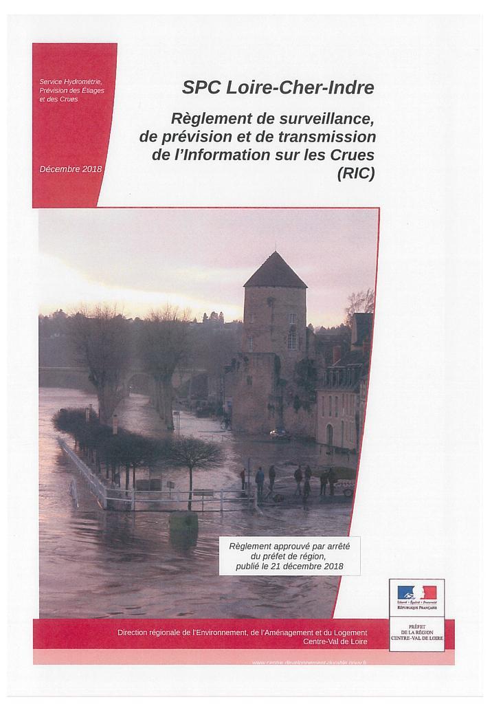 SPC Loire-Cher-Indre : règlement de surveillance, de prévision et de transmission de l'Information sur les Crues (RIC) - 2018 |