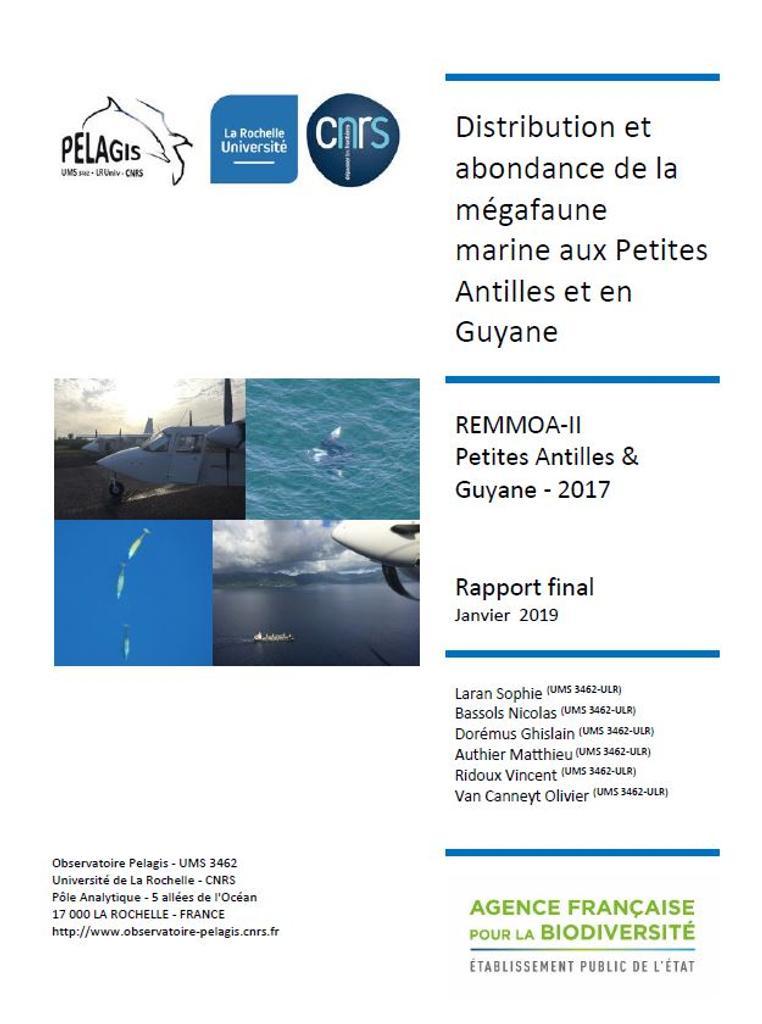 Distribution et abondance de la mégafaune marine aux Petites Antilles et en Guyane (REMMOA-II) Rapport final 2017 |