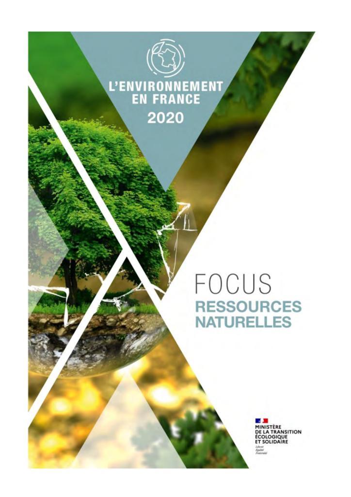 L'environnement en France. Focus ressources naturelles |