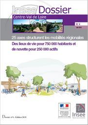 25 axes structurent les mobilités régionales : des lieux de vie pour 750 000 habitants et de navette pour 250 000 actifs | INSEE Centre-Val de Loire