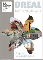 DREAL Centre-Val de Loire : rapport d'activité 2019 | DIRECTION REGIONALE DE L'ENVIRONNEMENT, DE L'AMENAGEMENT ET DU LOGEMENT CENTRE-VAL DE LOIRE