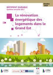Bâtiment durable 2017 : Synthèse annuelle 2017: La rénovation énergétique des logements en Grand Est | RÉGION GRAND EST. Auteur