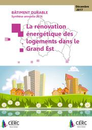 Bâtiment durable 2016 : Synthèse annuelle 2016: La rénovation énergétique des logements en Grand Est | RÉGION GRAND EST. Auteur