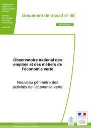 Observatoire national des emplois et des métiers de l'économie verte. Nouveau périmètre des activités de l'économie verte. | MARGONTIER Sophie