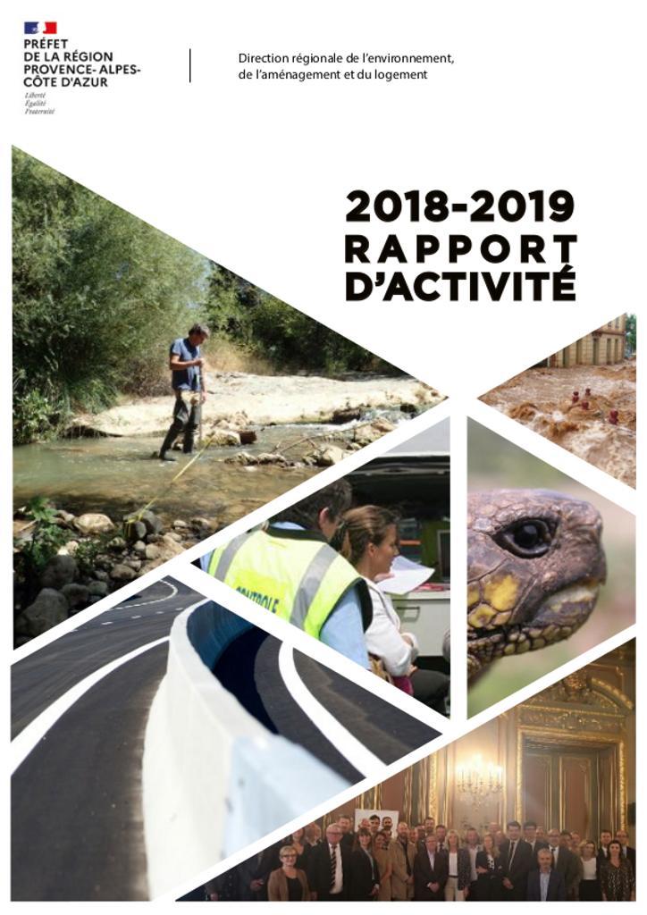 DREAL PACA - Direction régionale de l'environnement, de l'aménagement et du logement : rapport d'activité 2018-2019 |