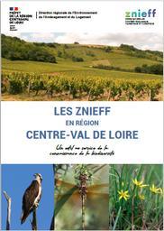 LES ZNIEFF en région Centre-Val de Loire : un outil au service de la connaissance de la biodiversité. | DIRECTION REGIONALE DE L'ENVIRONNEMENT, DE L'AMENAGEMENT ET DU LOGEMENT CENTRE-VAL DE LOIRE