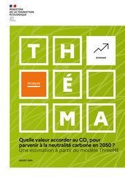 Quelle valeur accorder au CO2 pour parvenir à la neutralité carbone en 2050 ? Une estimation à partir du modele ThreeME | CALLONNEC Gaël