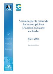 Accompagner le retour du Balbuzard pêcheur (Pandion haliaetus) en Sarthe - Suivi 2018-Version publique, 2019   LIGUE POUR LA PROTECTION DES OISEAUX. Sarthe