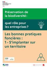 Préservation de la biodiversité : quel rôle pour les entreprises ? Les bonnes pratiques foncières : 1 - s'implanter sur un territoire   MINISTERE DE LA TRANSITION ECOLOGIQUE
