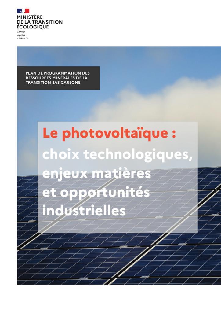 Le photovoltaïque : choix technologiques, enjeux matières et opportunités industrielles |