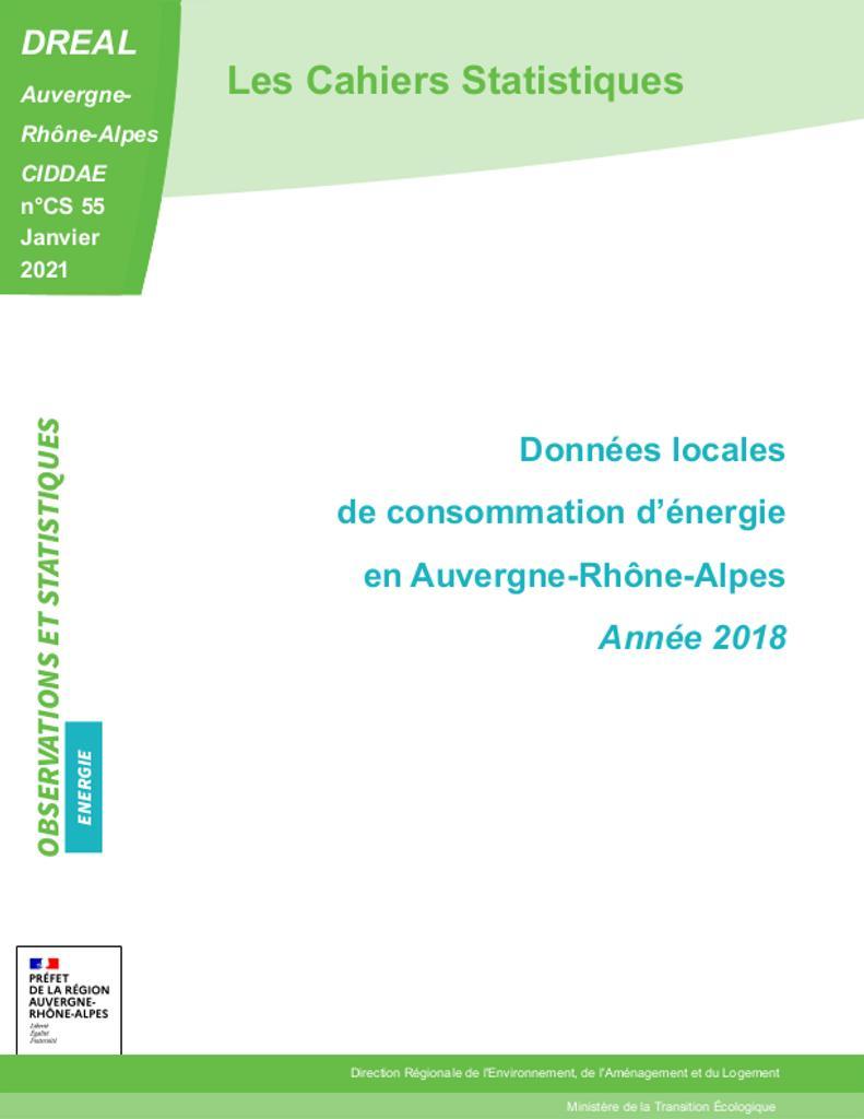 Les Cahiers Statistiques - Données locales de consommation d'énergie en Auvergne-Rhône-Alpes - Année 2018- n°CS 55 |