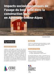 Impacts socioéconomiques de l'usage du bois local dans la construction bois en Auvergne-Rhône-Alpes | CERC Auvergne-Rhône-Alpes