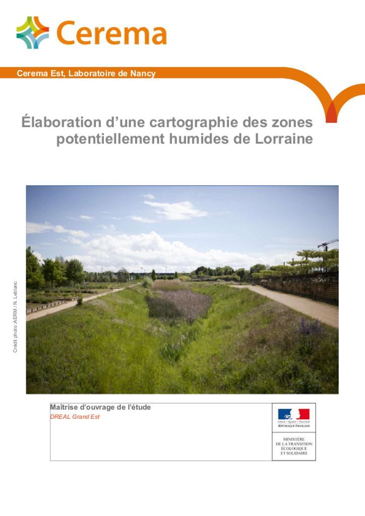 Elaboration d'une cartographie des zones potentiellement humides de Lorraine |