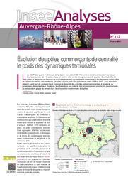 Insee Analyses Auvergne-Rhône-alpes - Evolution des pôles commerçants de centralité : le poids des dynamiques territoriales n°112 | GIRAUD Charles-Julien