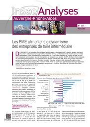 Insee Analyses Auvergne-Rhône-Alpes - Les PME alimentent le dynamisme des entreprises de taille intermédiaire n°114 | BOUVET Sandra