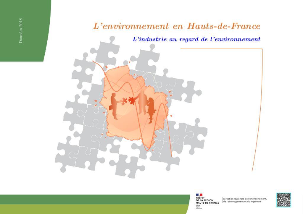 L'environnement en Hauts-de-France L'industrie au regard de l'environnement Données 2018 |