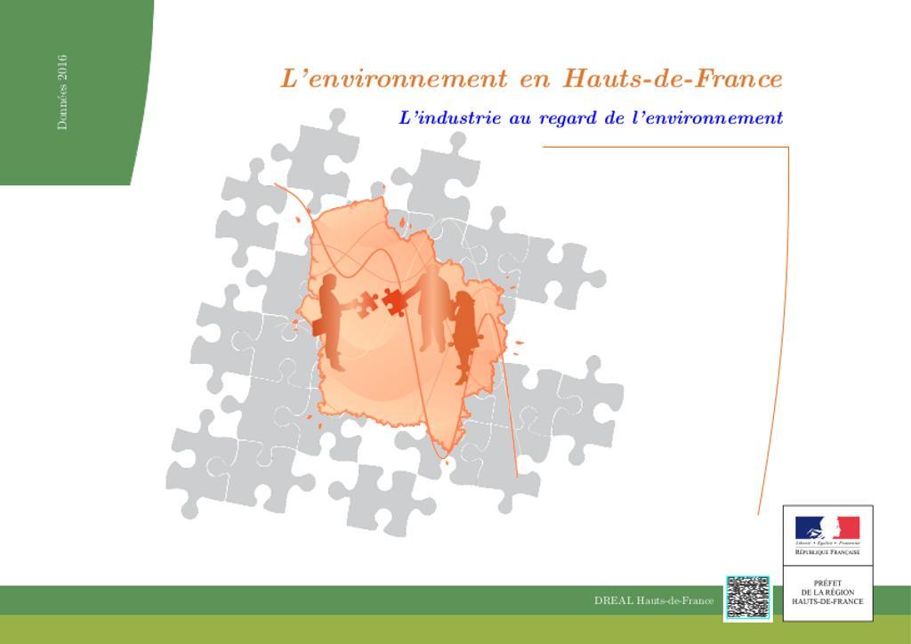 L'environnement en Hauts-de-France L'industrie au regard de l'environnement Données 2016 |