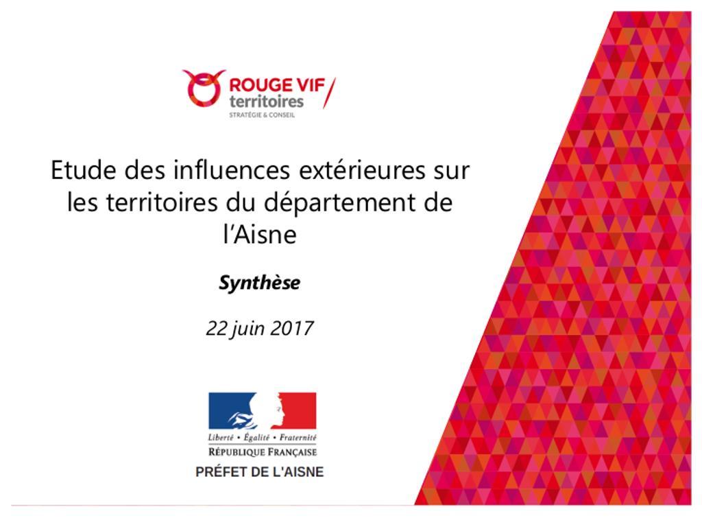 Etude des influences extérieures sur les territoires du département de l'Aisne Synthèse |