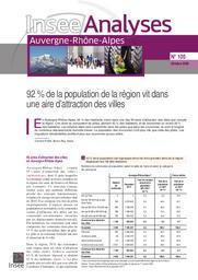 Insee Analyses Auvergne-Rhône-Alpes - 92% de la population de la région vit dans une aire d'attraction des villes n°105 | POLLET Corinne