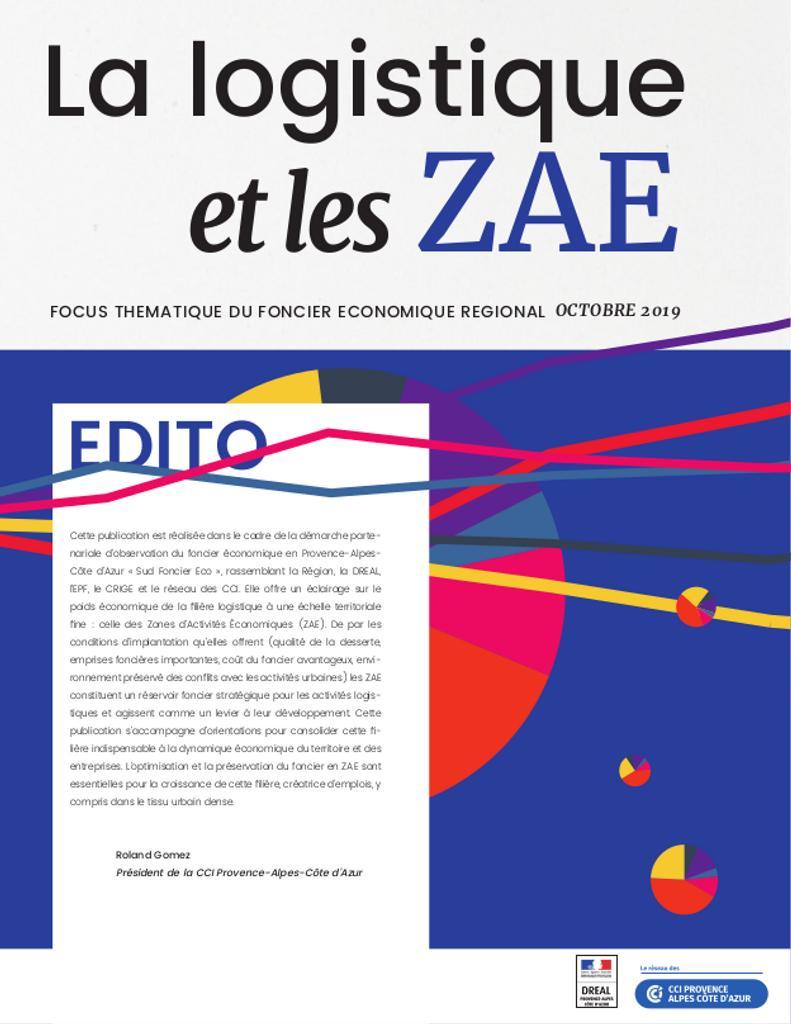 La logistique et les ZAE, focus thématique du foncier économique régional |