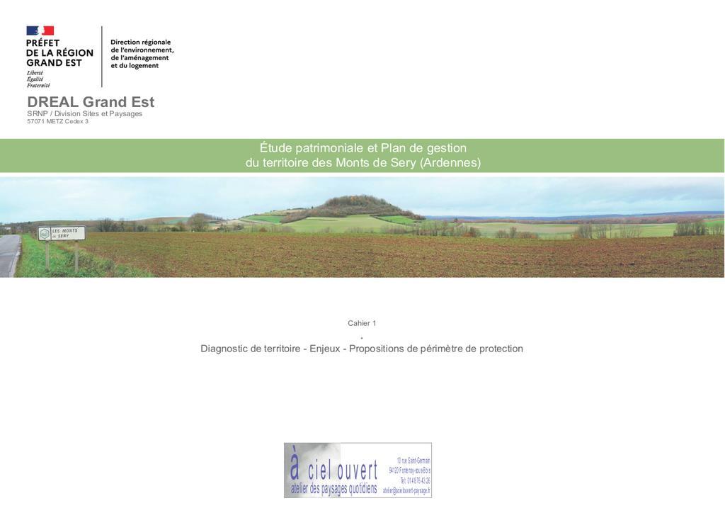 Etude patrimoniale et plan de gestion du territoire des Monts de Sery (Ardennes) |