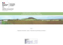 Etude patrimoniale et plan de gestion du territoire des Monts de Sery (Ardennes) | DIRECTION REGIONALE DE L'ENVIRONNEMENT, DE L'AMENAGEMENT ET DU LOGEMENT GRAND-EST. Auteur