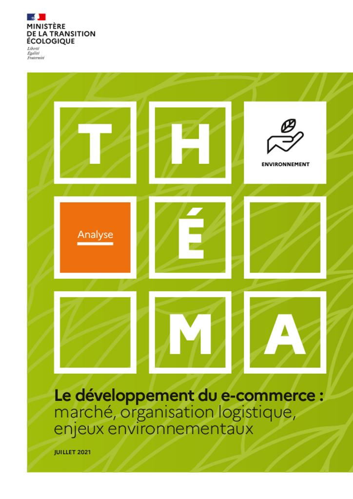 Le développement du e-commerce : marché, organisation logistique, enjeux environnementaux. |