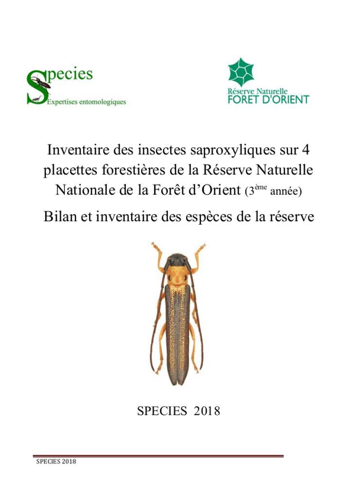 Inventaire des insectes saproxyliques sur 4 placettes forestières de la réserve naturelle nationale de la Forêt d'Orient (3ème année) : Bilan et inventaire des espèces de la réserve  