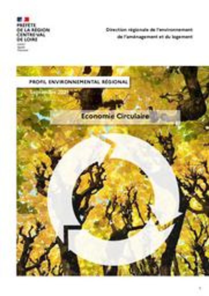 Economie circulaire   DIRECTION REGIONALE DE L'ENVIRONNEMENT, DE L'AMENAGEMENT ET DU LOGEMENT CENTRE-VAL DE LOIRE